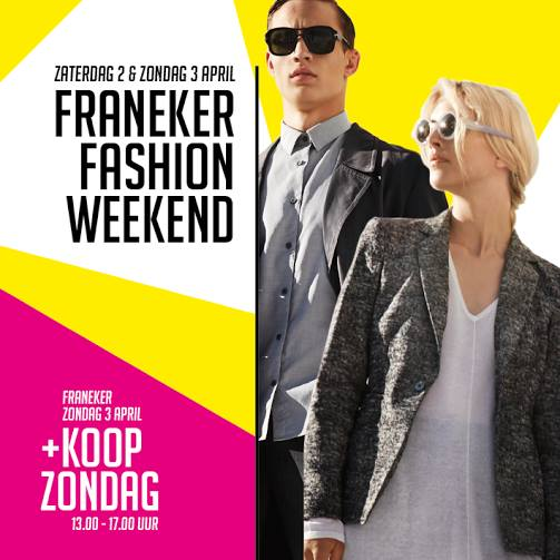 Franeker fashion weekend 2 - 3 april